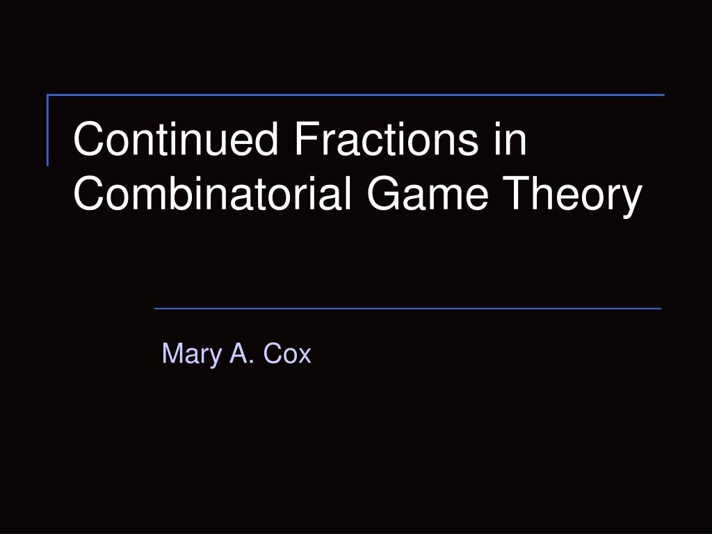 Continued Fractions in