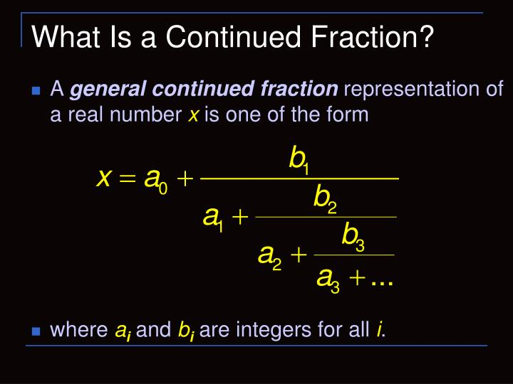 What is a continued fraction l.jpg