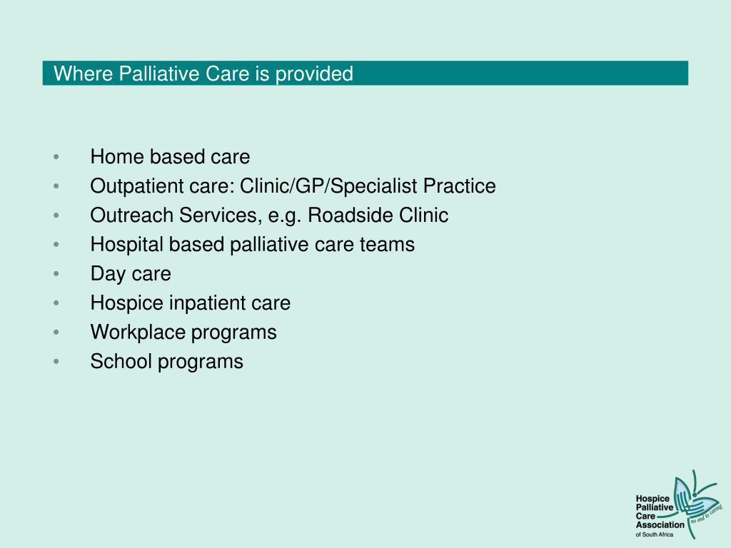 Where Palliative Care is provided