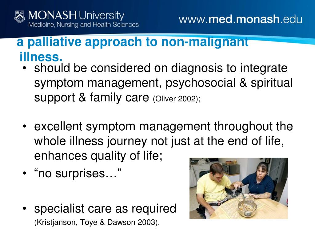a palliative approach to non-malignant illness.