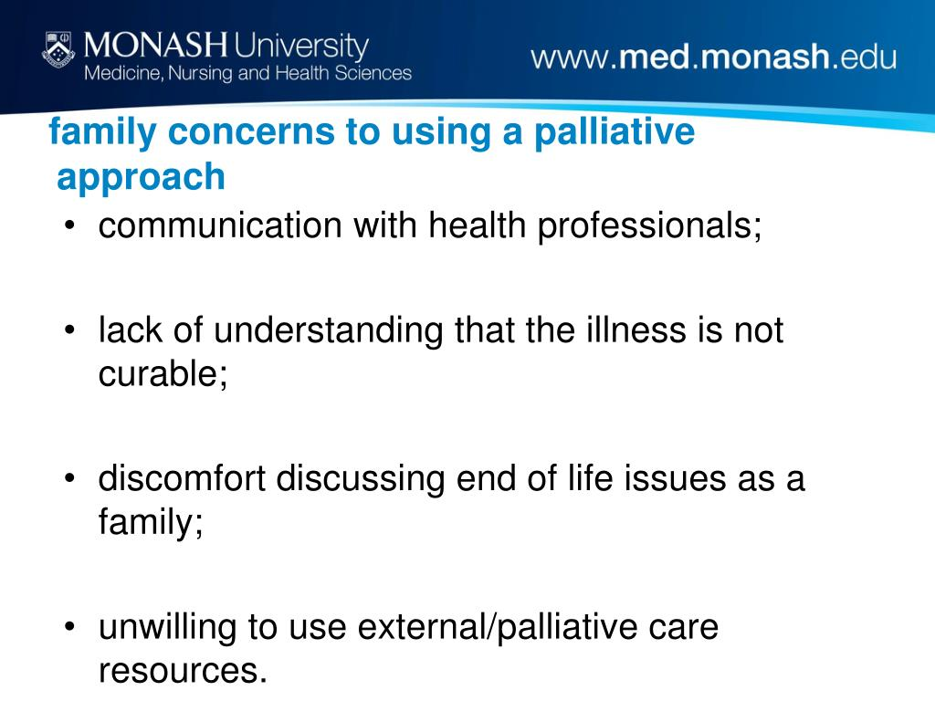 family concerns to using a palliative approach