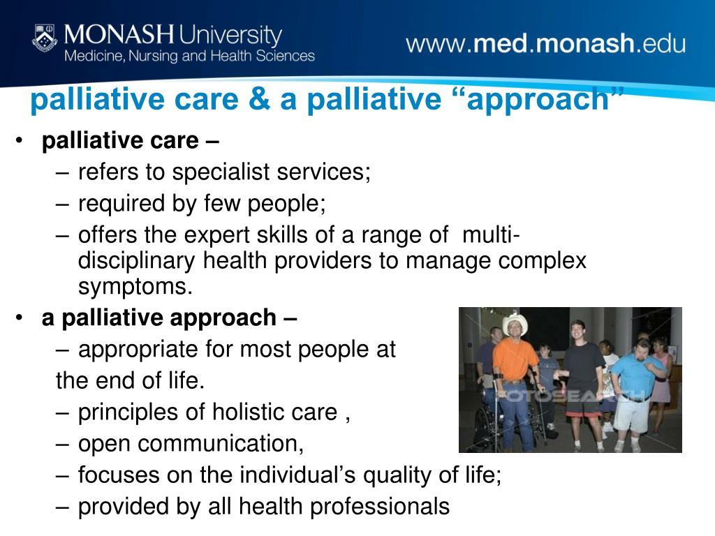 """palliative care & a palliative """"approach"""""""