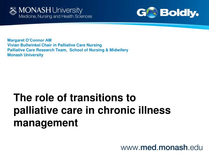 The role of transitions to palliative care in chronic illness management