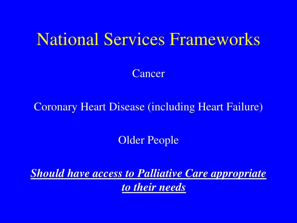 National Services Frameworks