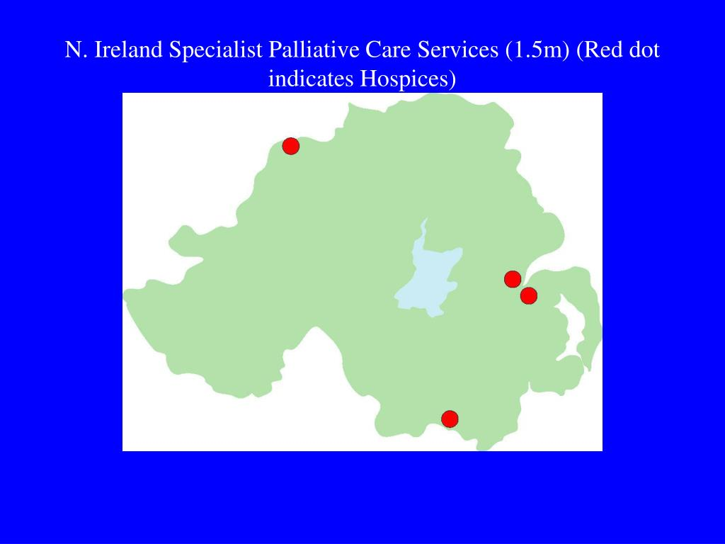 N. Ireland Specialist Palliative Care Services (1.5m) (Red dot indicates Hospices)