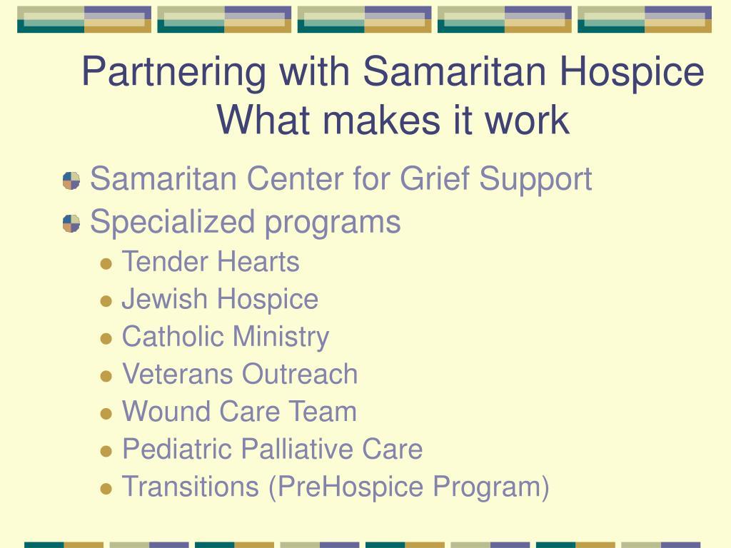 Partnering with Samaritan Hospice