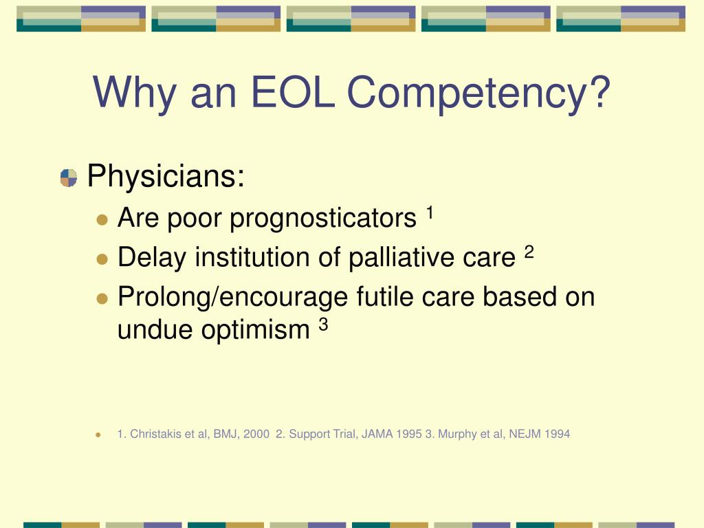 Why an EOL Competency?