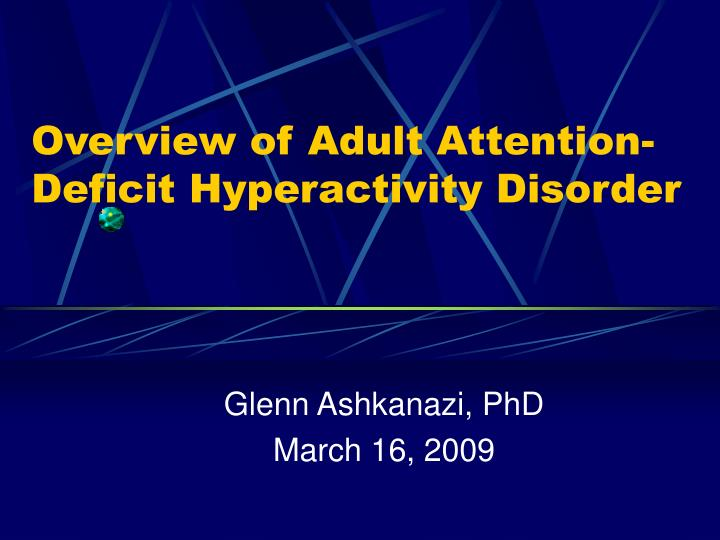 an overview of the new epidemic of attention deficit hyperactivity disorder addadhd