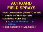 actigard field sprays