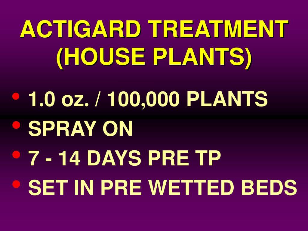 ACTIGARD TREATMENT