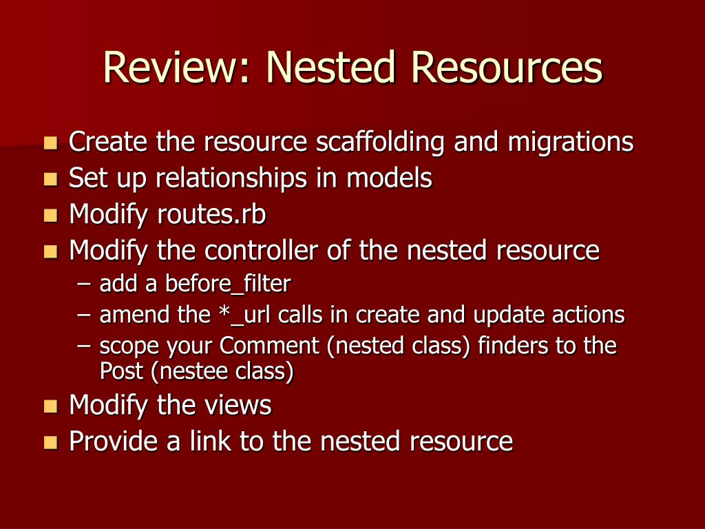 Review: Nested Resources
