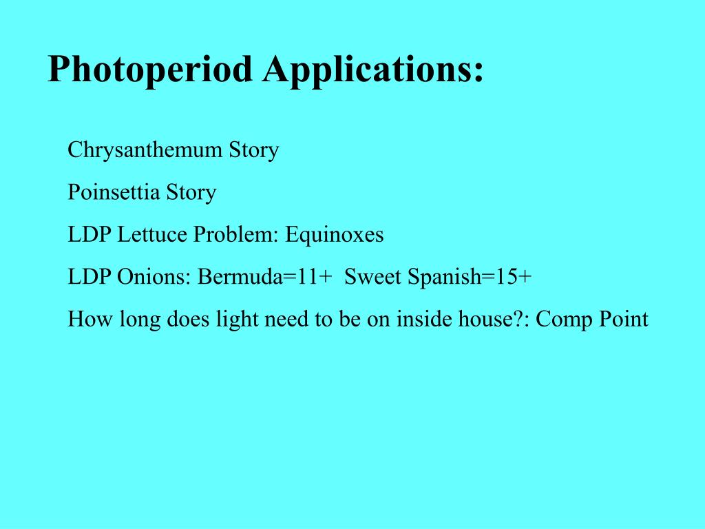 Photoperiod Applications: