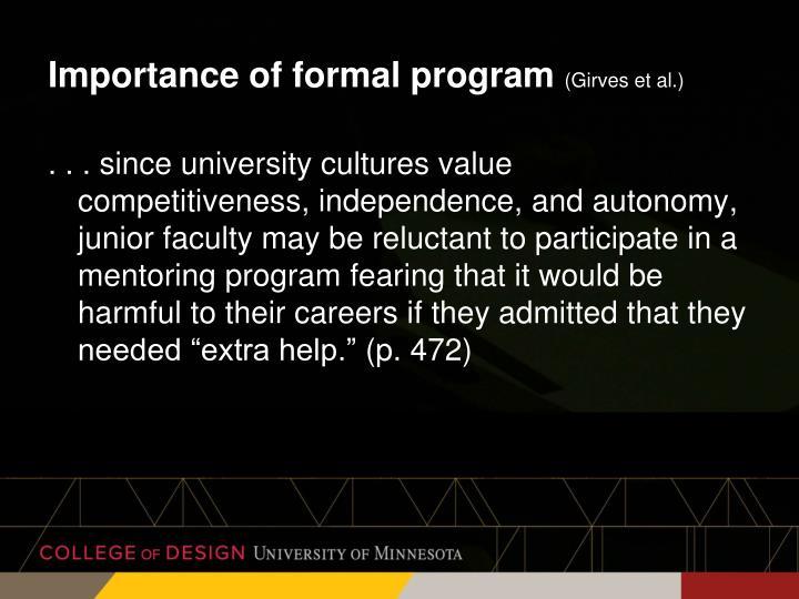 Importance of formal program