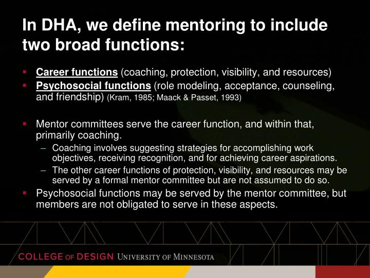 In DHA, we define mentoring to include two broad functions: