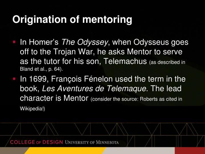 Origination of mentoring