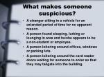 what makes someone suspicious15
