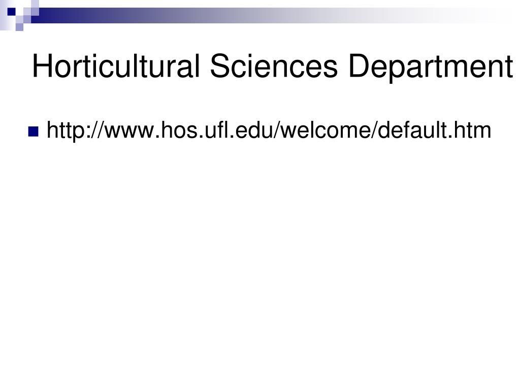 Horticultural Sciences Department
