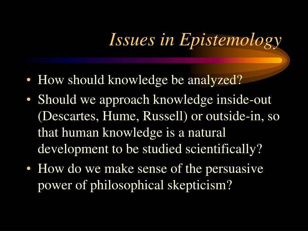 Issues in Epistemology