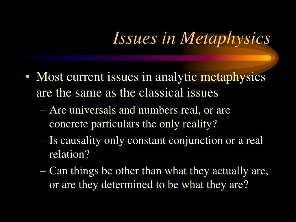Issues in Metaphysics