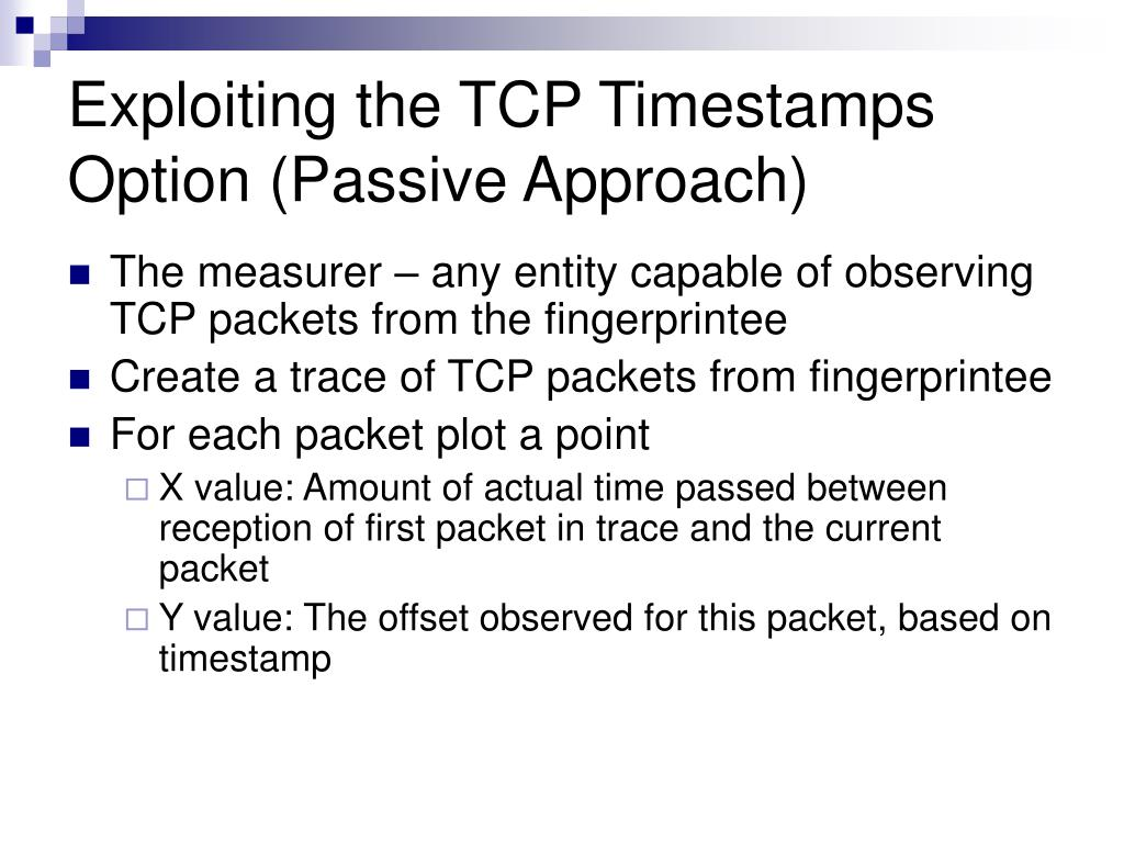 Exploiting the TCP Timestamps Option (Passive Approach)