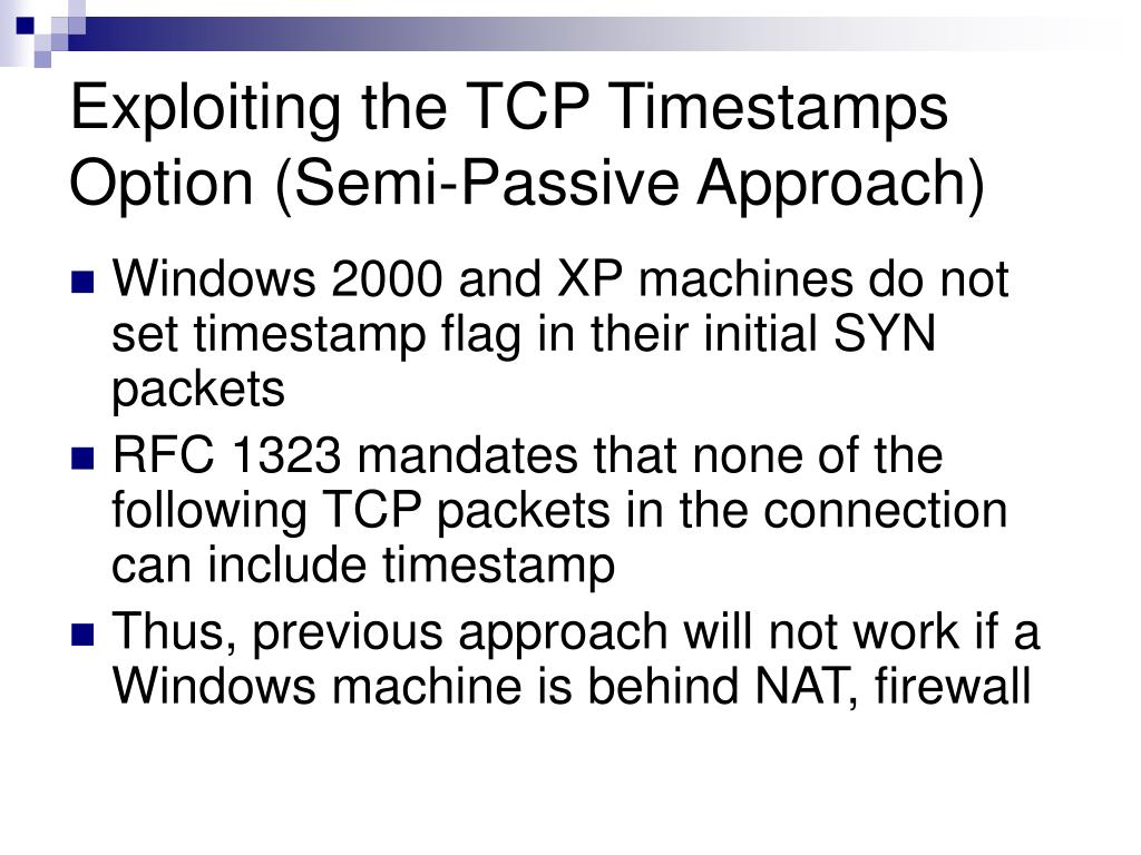 Exploiting the TCP Timestamps Option (Semi-Passive Approach)