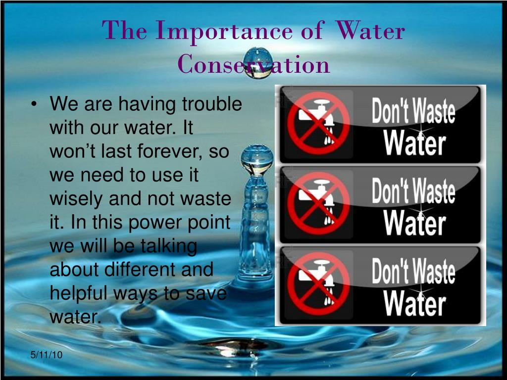The Importance of Water Conservation