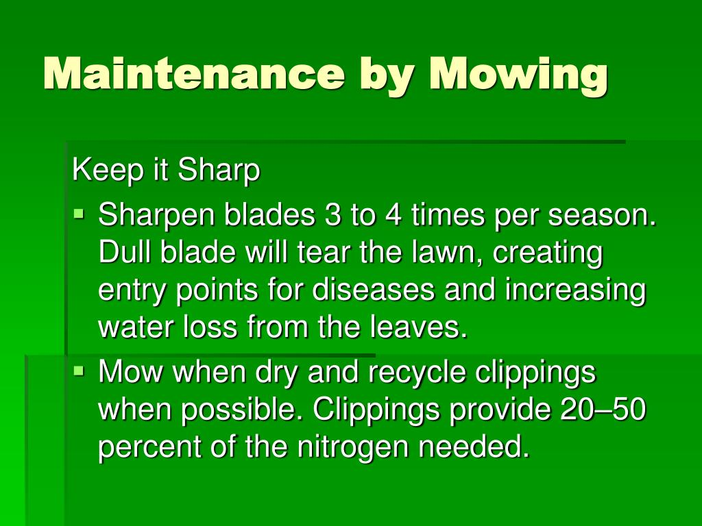 Maintenance by Mowing
