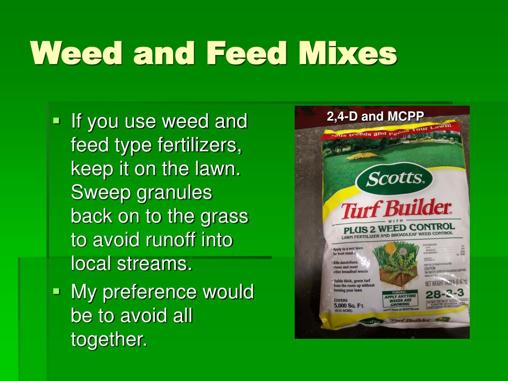Weed and Feed Mixes