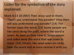 listen for the symbolism of the story explained