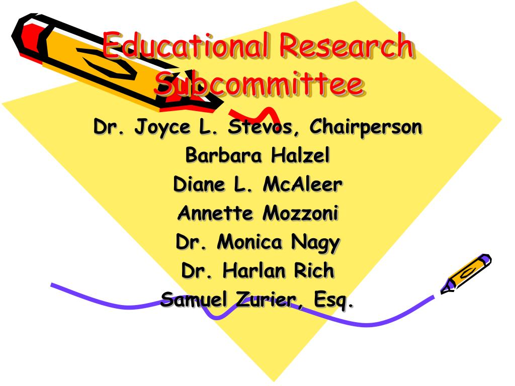 Educational Research Subcommittee