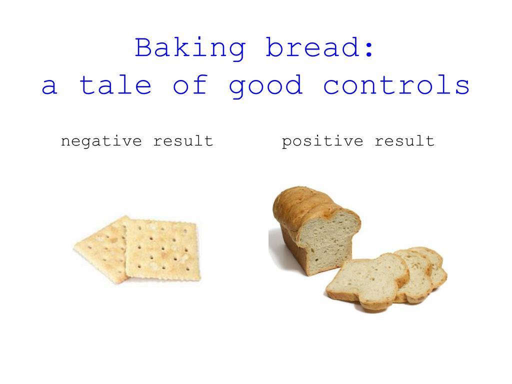 Baking bread: