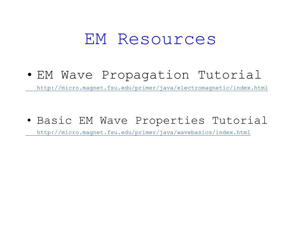 EM Resources