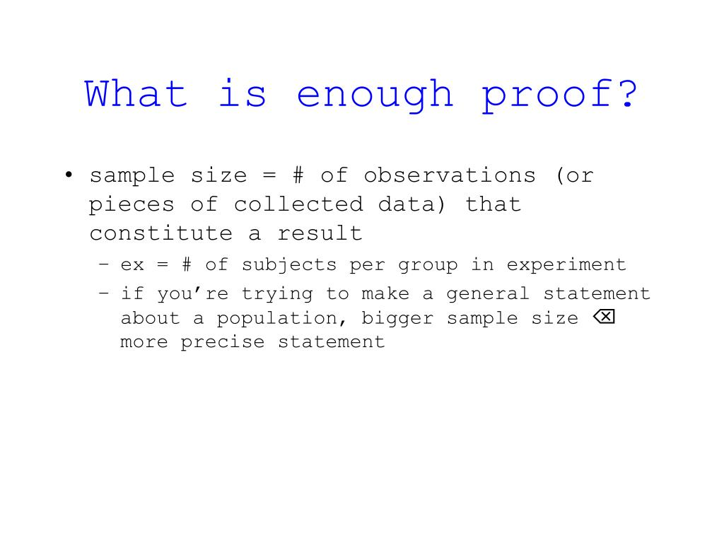 What is enough proof?