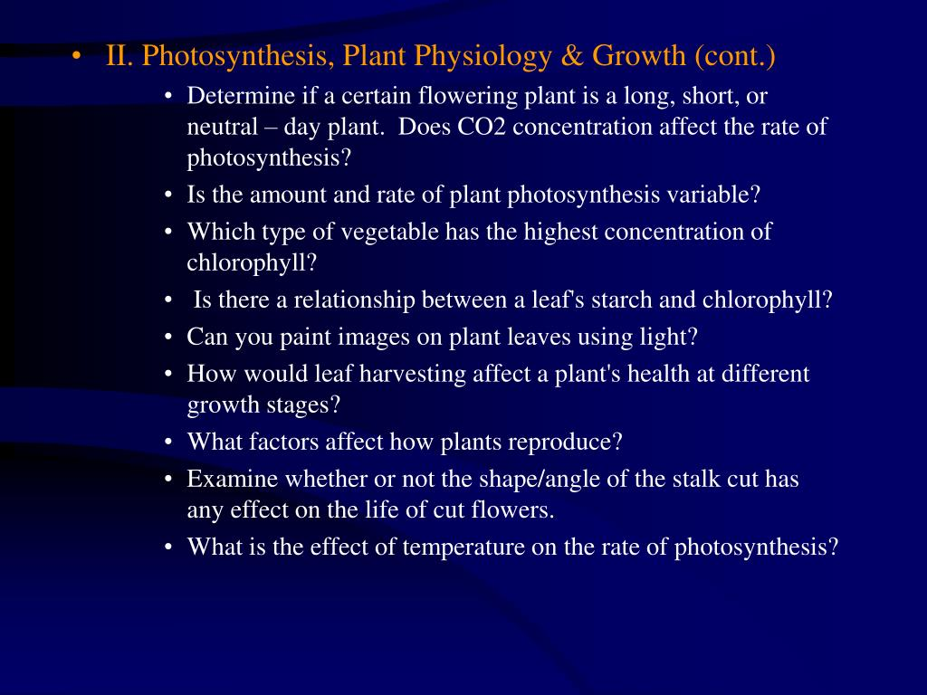 II. Photosynthesis, Plant Physiology & Growth (cont.)