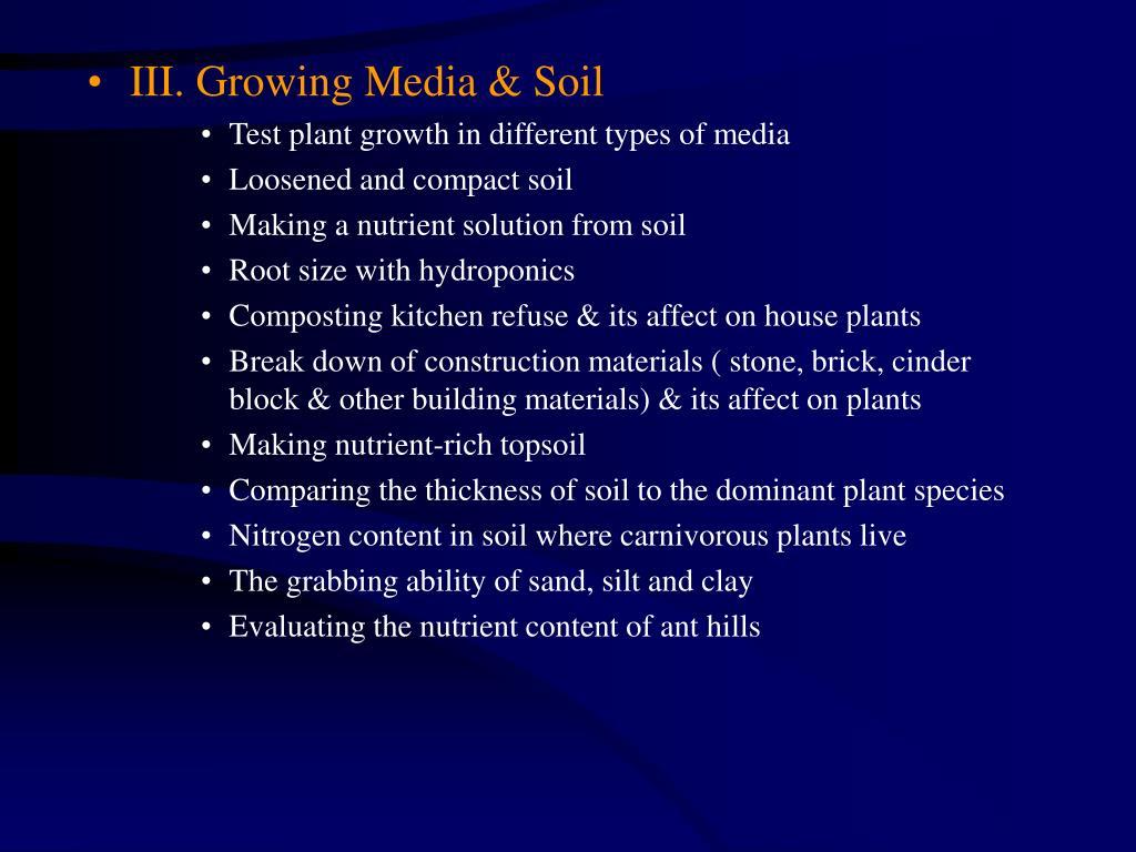 III. Growing Media & Soil