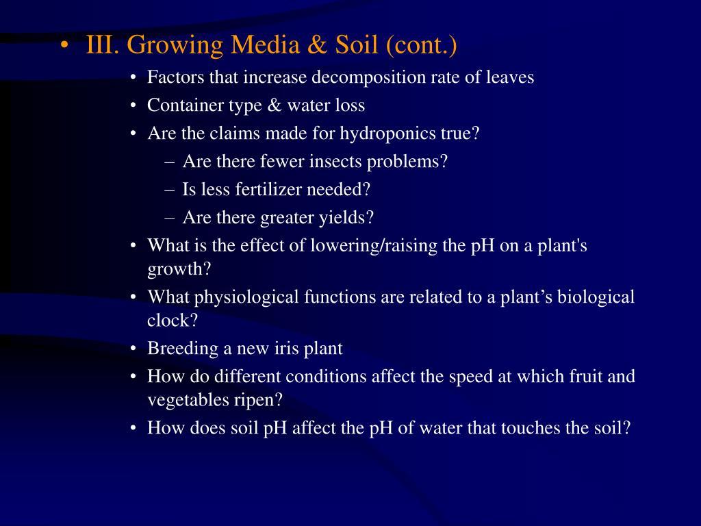 III. Growing Media & Soil (cont.)