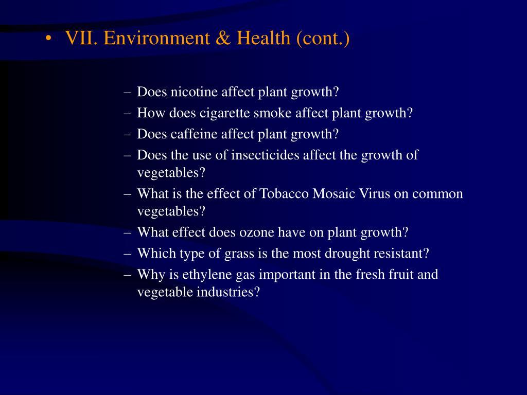 VII. Environment & Health (cont.)
