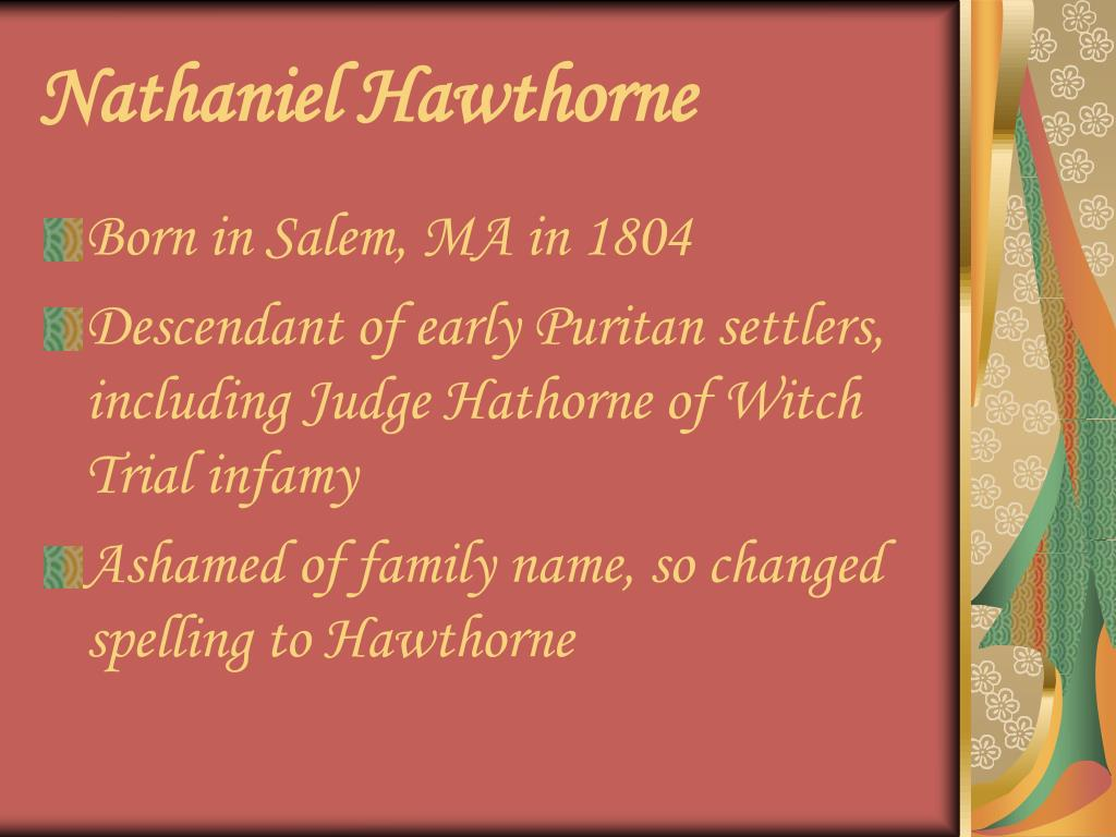 a discussion on the presentation of puritans in the scarlet letter by nathaniel hawthorne The scarlet letter - study guide nathaniel hawthorne's masterwork, the scarlet letter how was this a double-standard in the puritan culture 3 hawthorne's story.