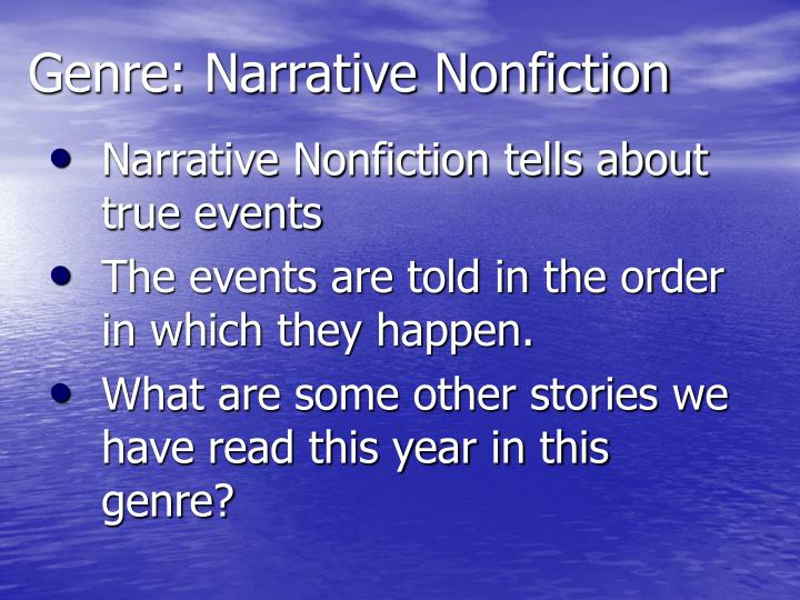Genre: Narrative Nonfiction