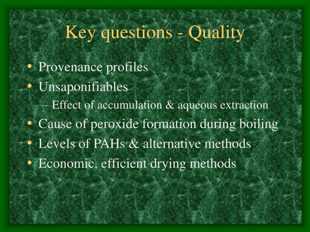 Key questions - Quality