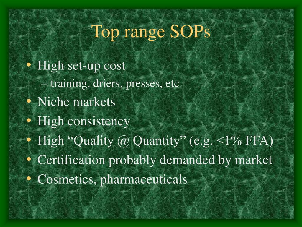 Top range SOPs