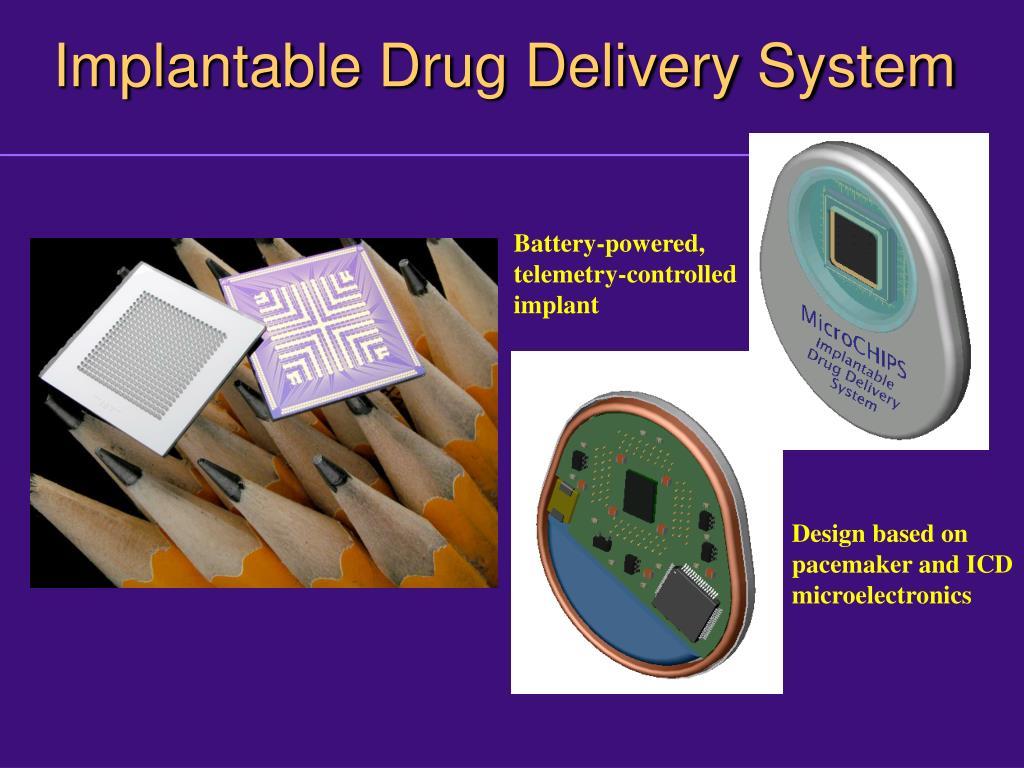 Implantable Drug Delivery System