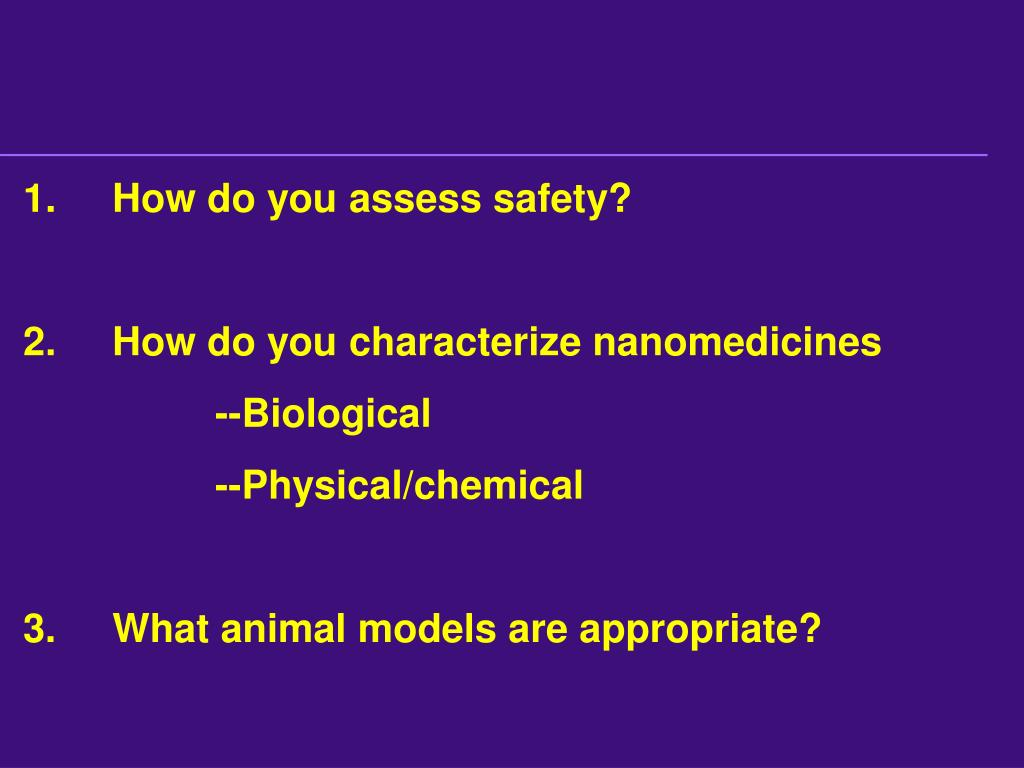 1.	How do you assess safety?