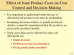 effect of joint product costs on cost control and decision making