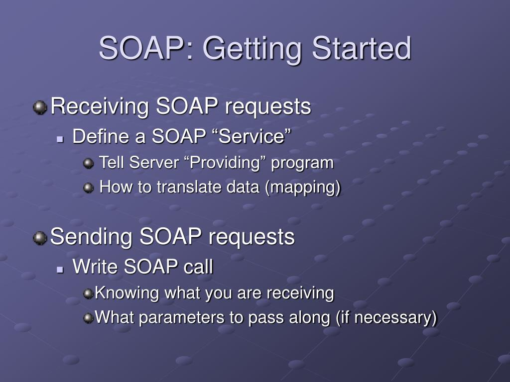 SOAP: Getting Started
