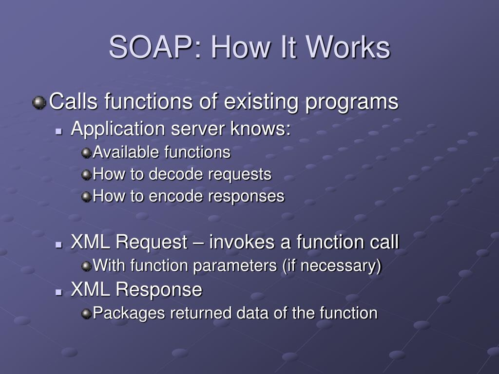 SOAP: How It Works
