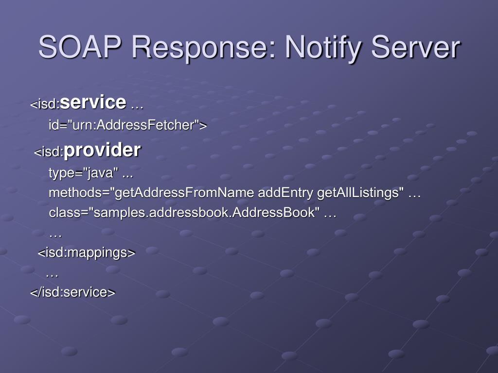 SOAP Response: Notify Server