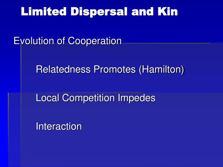 Limited Dispersal and Kin