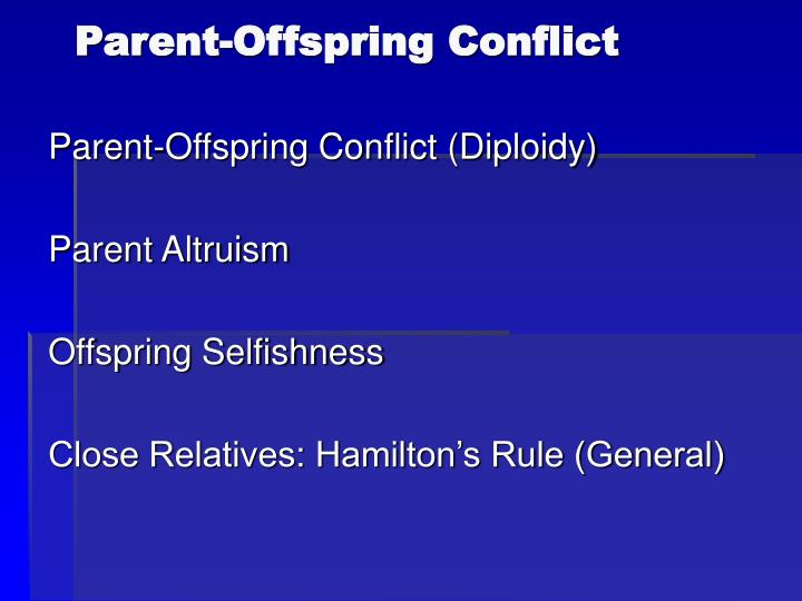 Parent-Offspring Conflict
