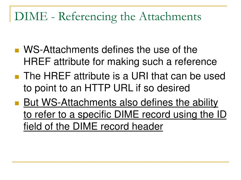 DIME - Referencing the Attachments